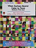 When Zachary Beaver Came to Town - Teacher Guide by Novel Units, Inc.