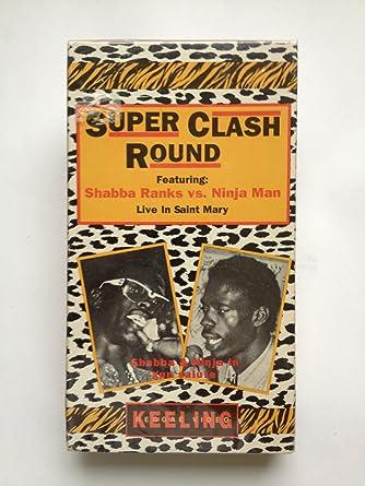 Amazon.com: Super Clash Round 1: Shabba Ranks VS Ninja Man ...