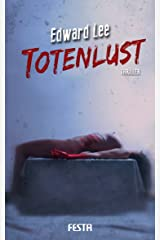 Totenlust: Thriller (German Edition) Kindle Edition