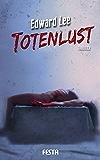 Totenlust: Thriller