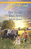 Her Single Dad Hero (The Prodigal Ranch)