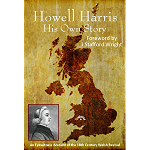 Howell Harris: His Own Story
