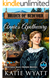 Annie's Apothecary: Montana Mail order Brides (Brides of Bedford Series Book 7)