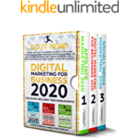 DIGITAL MARKETING FOR BUSINESS 2020: Exceed 2019 With