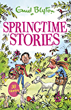 Springtime Stories: 30 classic tales (Bumper Short Story Collections)