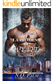 La promesa de Wyatt (Saga Security Ward nº 3)