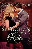 Seduction of My Rake (Linked Across Time Book 3)