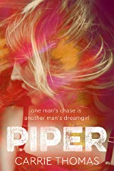 Piper: A Dream Girls novel Kindle Edition