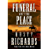 A Funeral Ain't the Place: A Short Story (The Brandiron)