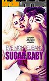 SUGAR BABY: An Alpha Billionaire Romance