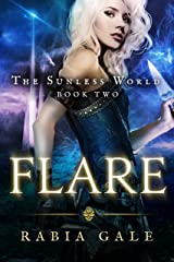Flare: The Sunless World Book Two
