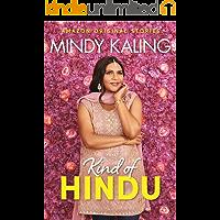 Kind of Hindu (Nothing Like I Imagined)