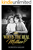 And.Who Is The Real Mother? (I Am Proud 'To Be A Jew (series) Book 1)