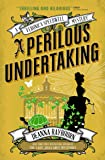 A Veronica Speedwell Mystery - A Perilous Undertaking (Veronica Speedwell Mystery 2)
