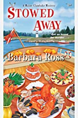 Stowed Away (A Maine Clambake Mystery Book 6) Kindle Edition