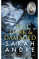Tall, Dark and Damaged (Damaged Heroes Book 1) Kindle Edition