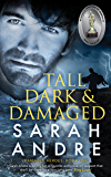 Tall, Dark and Damaged (Damaged Heroes Book 1)