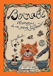 Bernabé. Memorias de un amor dislocado (Spanish Edition)