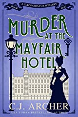 Murder at the Mayfair Hotel (Cleopatra Fox Mysteries Book 1) Kindle Edition