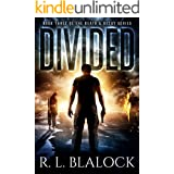 Divided: A Zombie Apocalypse Novel (Death & Decay Book 3)