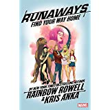 Runaways by Rainbow Rowell Vol. 1: Find Your Way Home (Runaways (2017-))