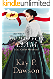 RNWMP: Bride for Liam (Mail Order Mounties Book 25)
