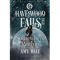 Somewhere Within (Havenwood Falls High Book 4) (English Edition)