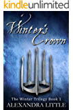 Winter's Crown (The Winter Trilogy Book 1)