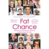 Fat Chance: My Life in Ups, Downs and Crisp Sandwiches (English Edition)