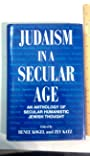 Judaism in a Secular Age: An Anthology of Secular Humanistic Jewish Thought (Library of Secular Humanistic Judaism)