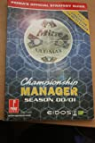 Championship Manager 2000/2001: Season Update: Official Strategy Guide