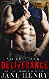 Deliverance (NYC Doms Book 1) (English Edition)