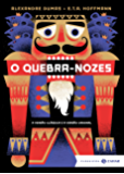O Quebra-Nozes: edição bolso de luxo (Clássicos Zahar)