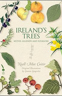 Irelands wild plants myths legends folklore niall mac coitir irelands trees myths legends folklore fandeluxe Images