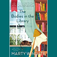 The Bodies in the Library: A First Edition Library Mystery, Book 1
