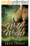 Wolf in the Woods: A dark shifter romance (Shifters of the Glen Book 2)