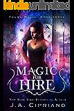 Magic for Hire: An Urban Fantasy Novel (Found Magic Book 3)
