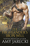 The Highlander's Iron Will: A Highland Defender Novella
