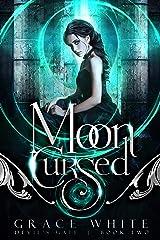 Moon Cursed: A Reverse Harem Paranormal Romance (Devil's Gate Book 2) Kindle Edition