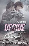 Decide (Declan Reede 1): (Racing Hearts Saga Book 1) (Declan Reede: The Untold Story 0)