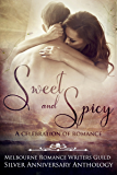 Sweet and Spicy: A Celebration of Romance (MRWG anthologies Book 1)