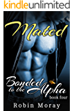 Mated: Bonded to the Alpha (book four)