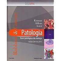 Robbins & Cotran Patologia - Bases Patológicas das Doenças