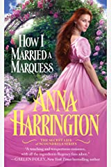 How I Married a Marquess (The Secret Life of Scoundrels Book 3) Kindle Edition