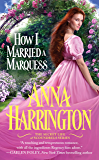 How I Married a Marquess (The Secret Life of Scoundrels Book 3)