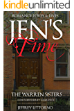 Romance, Loves, & Lives: Jen's Time (The Warren Sisters Contemporary Romance Series)