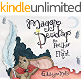 Maggie Dewdrop: The Feather of Flight