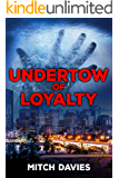 Undertow of Loyalty