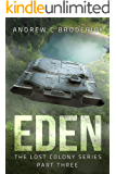 Eden: The Lost Colony Series: Part Three