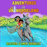 Adventures in Uniwandaland